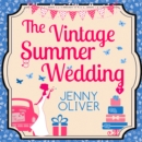 The Vintage Summer Wedding - eAudiobook