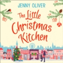The Little Christmas Kitchen - eAudiobook