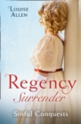 Regency Surrender: Sinful Conquests : The Many Sins of Cris De Feaux / the Unexpected Marriage of Gabriel Stone - Book