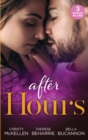 After Hours : Unlocking Her Boss's Heart / the Tycoon's Reluctant Cinderella (9 to 5) / a Bride for the Brooding Boss - Book