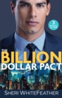 The Billion Dollar Pact : Waking Up with the Boss (Billionaire Brothers Club) / Single Mum, Billionaire Boss (Billionaire Brothers Club) / Paper Wedding, Best-Friend Bride (Billionaire Brothers Club) - Book
