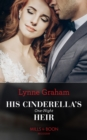 His Cinderella's One-Night Heir - Book