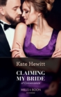 Claiming My Bride Of Convenience - Book