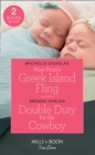 Miss Prim's Greek Island Fling : Miss Prim's Greek Island Fling / Double Duty for the Cowboy (Match Made in Haven) - Book