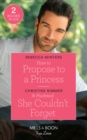 How To Propose To A Princess : How to Propose to a Princess (the Princess Brides) / a Husband She Couldn't Forget (the Bravos of Valentine Bay) - Book