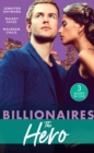 Billionaires: The Hero : A Deal for the Di Sione Ring (the Billionaire's Legacy) / the Last Di Sione Claims His Prize (the Billionaire's Legacy) / the Baby Inheritance - Book