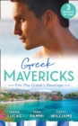 Greek Mavericks: For The Greek's Revenge : The Consequence of His Vengeance / Claimed for His Duty / Taken by Her Greek Boss - Book