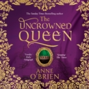 The Uncrowned Queen - eAudiobook