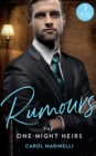 Rumours: The One-Night Heirs : The Innocent's Secret Baby (Billionaires & One-Night Heirs) / Bound by the Sultan's Baby (Billionaires & One-Night Heirs) / Sicilian's Baby of Shame (Billionaires & One- - Book