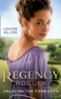 Regency Rogues: Unlacing The Forbidden : Unlacing Lady Thea / Forbidden Jewel of India - Book