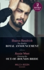 The Sheikh's Royal Announcement / Claiming His Out-Of-Bounds Bride : The Sheikh's Royal Announcement / Claiming His out-of-Bounds Bride - Book