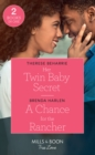 Her Twin Baby Secret / A Chance For The Rancher : Her Twin Baby Secret / a Chance for the Rancher (Match Made in Haven) - Book