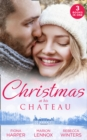 Christmas At His Chateau : Snowbound in the Earl's Castle (Holiday Miracles) / Christmas at the Castle / at the Chateau for Christmas - Book