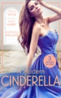 A Modern Cinderella : His L.A. Cinderella (in Her Shoes...) / His Shy Cinderella / a Millionaire for Cinderella - Book