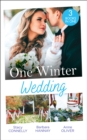 One Winter Wedding : Once Upon a Wedding / Bridesmaid Says, 'I Do!' / the Morning After the Wedding Before - Book
