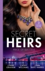 Secret Heirs: Price Of Success : The Secrets She Carried / the Secret Sinclair / the Change in Di Navarra's Plan - Book