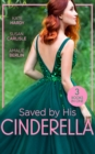Saved By His Cinderella : Dr Cinderella's Midnight Fling / the Surgeon's Cinderella / the Prince's Cinderella Bride - Book