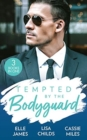 Tempted By The Bodyguard : Secret Service Rescue / Bodyguard's Baby Surprise / Mountain Bodyguard - Book