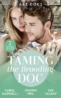 A &E Docs: Taming The Brooding Doc : Dr. Dark and Far Too Delicious (Secrets on the Emergency Wing) / the Taming of Dr Alex Draycott / Playboy Doctor to Doting Dad - Book
