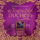 The Scandalous Duchess - eAudiobook