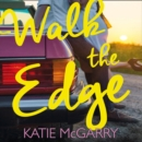 Walk The Edge - eAudiobook