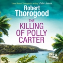 The Killing Of Polly Carter - eAudiobook