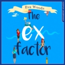 The Ex Factor - eAudiobook