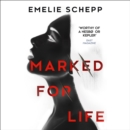 Marked For Life - eAudiobook
