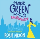 Amber Green Takes Manhattan - eAudiobook