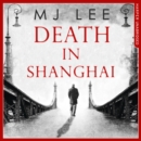 Death In Shanghai - eAudiobook