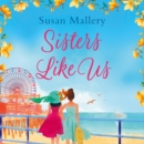 Sisters Like Us - eAudiobook