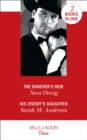 The Rancher's Heir : The Rancher's Heir (Texas Promises) / His Enemy's Daughter (First Family of Rodeo) - Book