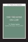 Treatise on Law, The : (Summa Theologiae, I-II; qq. 90-97) - eBook