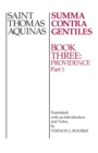 Summa Contra Gentiles : Book 3: Providence Part I - eBook