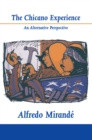 Chicano Experience, The : An Alternative Perspective - eBook