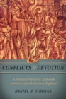 Conflicts of Devotion : Liturgical Poetics in Sixteenth- and Seventeenth-Century England - eBook