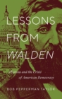Lessons from Walden : Thoreau and the Crisis of American Democracy - Book