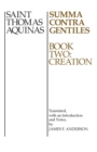 Summa Contra Gentiles, 2 : Book Two: Creation - eBook