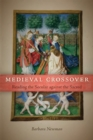 Medieval Crossover : Reading the Secular against the Sacred - eBook