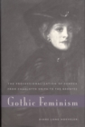 Gothic Feminism : The Professionalization of Gender from Charlotte Smith to the Brontes - eBook