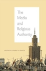 The Media and Religious Authority - Book