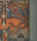 Apocalypse Illuminated : The Visual Exegesis of Revelation in Medieval Illustrated Manuscripts - Book