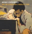 Nature's Experiments and the Search for Symbolist Form - eBook