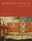 Baroque Seville : Sacred Art in a Century of Crisis - eBook