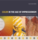 Color in the Age of Impressionism : Commerce, Technology, and Art - eBook