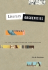 Literary Obscenities : U.S. Case Law and Naturalism after Modernism - Book