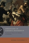 Christians in Caesar's Household : The Emperors' Slaves in the Makings of Christianity - Book