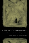 A Feeling of Wrongness : Pessimistic Rhetoric on the Fringes of Popular Culture - Book