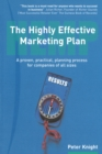 The Highly Effective Marketing Plan (HEMP) : A proven, practical, planning process for companies of all sizes - Book