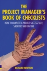 The Project Manager's Book of Checklists : How to complete a project successfully, smoothly and on time - Book